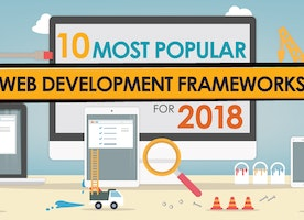 10 Most Popular Web Development Frameworks For 2018