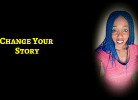 Change Your Story, Create Your Free, Fulfilled, Fun Life
