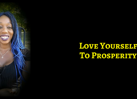 4 Things You Should Always Do To Love Yourself & Step Into Overall Prosperity