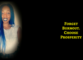 So Busy You Can't Think? 7 Steps To Stop BurnOut & Start Prosperous Living