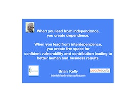 What is Different About Leading from Interdependence