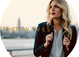 Thirty Waves - A hopeless romantic with commitment issues