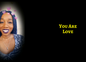 You Are Love In The World Right Now