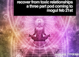 Coming soon: Recover from toxic relationships