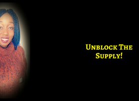 Prosperity Has Come To Call – Will You Unblock The Supply?