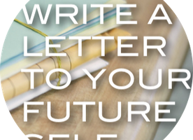 Why You Should Write A Letter To Your Future Self