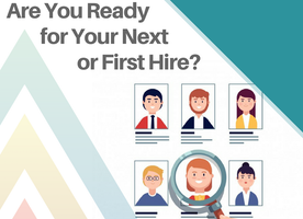 March 20th Webinar: Are You Ready for Your Next or First Hire?