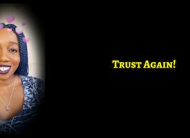 Choosing To Trust Again