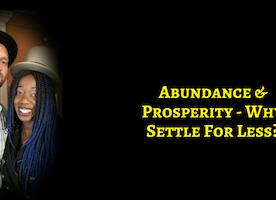 5 Keys To Receiving Abundance & Prosperity In All Areas