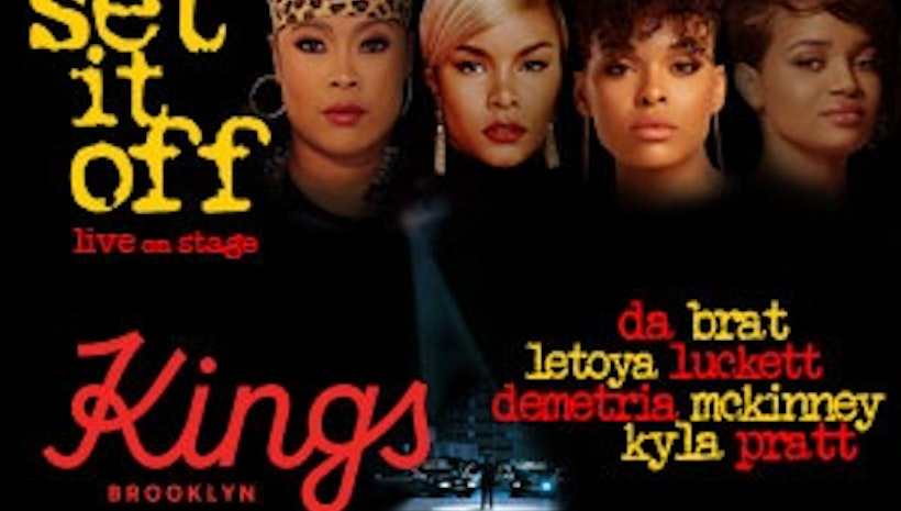 "Je'caryous Johnson Presents the Hit Play ""Set It Off"" in New York Starring Da Brat, Letoya Luckett, Kyla Pratt & Demetria Mckinney"