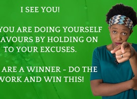 Excuses Or Results – You can not Have both