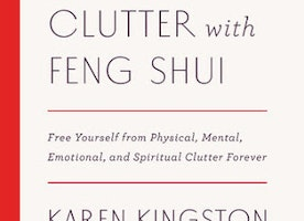 Clear Your Clutter with Feng Shui [Penguin Random House Book Review]