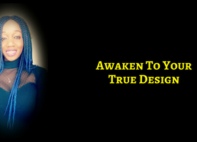 All Of Creation Waits With Baited Breath For You To Awaken To Your True Design