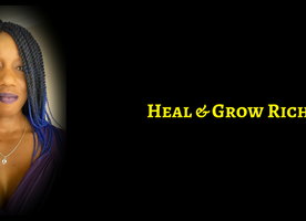 Heal & Grow Rich