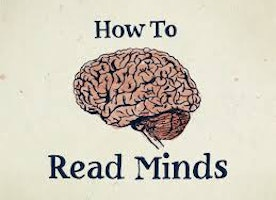 How to read someone's mind