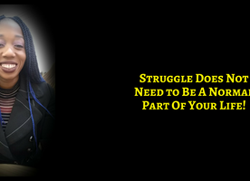 Struggle Is Simply Not Necessary