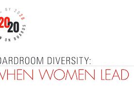 Boardroom Diversity:  When Women Lead