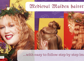 Renaissance Medieval Hairstyle step by steps...Enjoy!