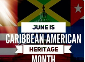 In Celebration of Caribbean American Heritage Month