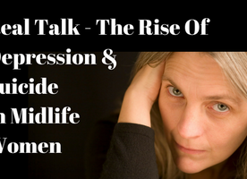 The Rise of Depression and Suicide in Midlife Women