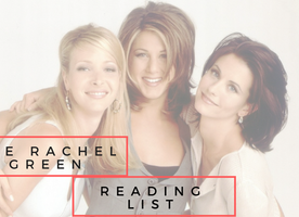 The Rachel Green Reading List