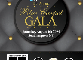Bridgehampton Benefit to Host 13th Annual Blue Carpet Gala at OREYA at the Capri Hotel, Southampton NY Saturday, August 4th