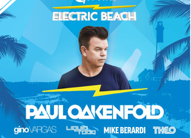 Flynn's, Fire Island Presents: Corona Electric Beach With World-Renowned DJ Paul Oakenfold Saturday, August 4th