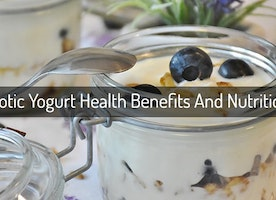 11 Benefits of Yogurt and Nutrition Value
