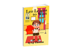 Leo Learns to Wait-Why?