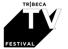 Tribeca TV® Festival Returns to Bring the Small Screen to the Big Screen with Icons, Fan Favorites and New Voices