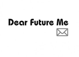 A Letter to My Near Future Self