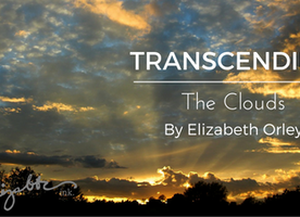 TRANSCENDING The Clouds