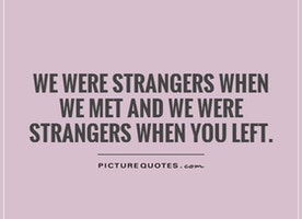 Just Strangers with Memories