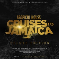 'Tropical House Cruises To Jamaica (Deluxe Edition)' feat Christine Storm, Katie Bates and Nature Ellis Is Now Available Online