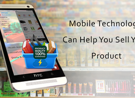 How Mobile Technology is Helpful to Sell Your Products?
