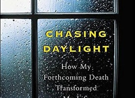 #BookReview : Chasing Daylight: How My Forthcoming Death Transformed my Life by Eugene O'Kelly