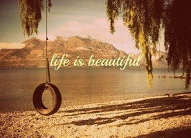 WHAT MAKES LIFE BEAUTIFUL