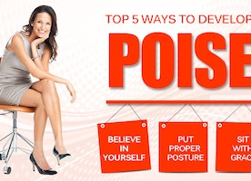 Top 5 Ways To Develop Poise