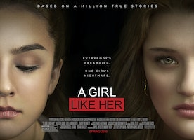 A Girl Like Her: Based On One Thousand True Stories
