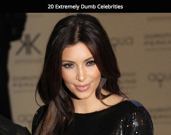 20 Extremely Dumb Celebrities