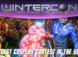 WINTERCON: The Largest Comic & Sci-Fi Expo in NY Returns to Resorts World Casino Saturday, December 1st - Sunday, December 2nd