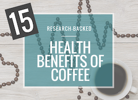 15 Research Backed Health Benefits of Coffee (+ 5 Benefit Boosters)