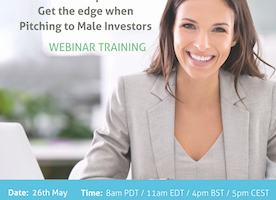 "Webinar Training for Women Entrepreneurs raising capital: 13th July - ""Own The Moment"" - How to pitch to male investors using Gender Acumen"