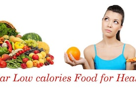 Popular Low Calories Food for Healthy life