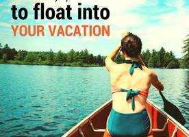 5 Top Tips To Float Into Your Vacation