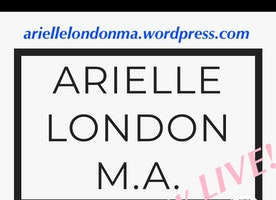 Arielle London  M.A.: NEW WEBSITE NOW LIVE!