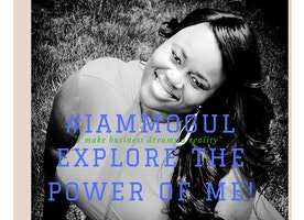 #I AM MOGUL because I inspire and enable girls and women of all ages to build their own businesses and live in their purpose.