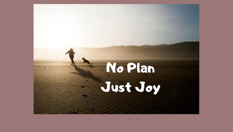 It's OK To NOT Have A Plan - The Non-Resolution New Year