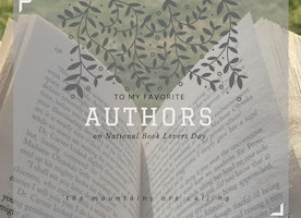 To My Favorite Authors on National Book Lovers Day