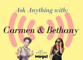 Ask Anything with Carmen & Bethany is back and they are killing it!